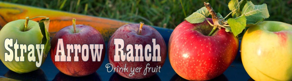 Stray Arrow Ranch Drink yer Fruit